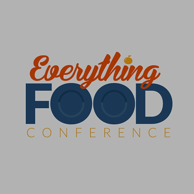 "Perhaps interesting for food bloggers! ""Everything Food Conference is created with the food blogg..."