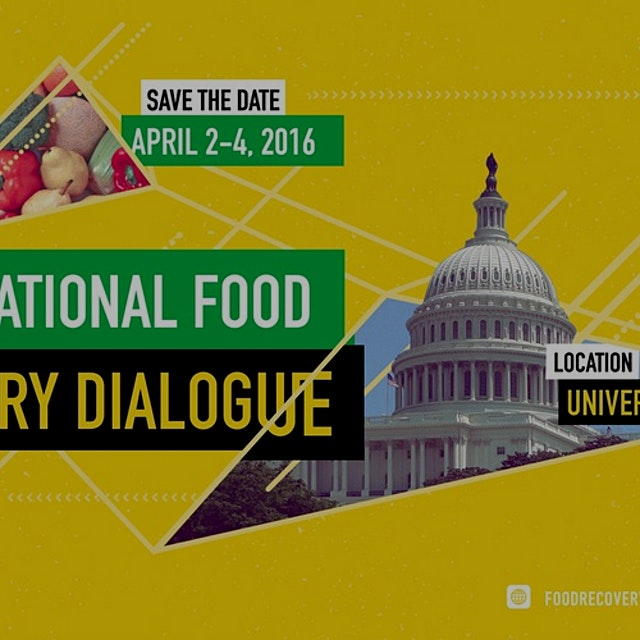 """Food Recovery Network is excited to host the inaugural National Food Recovery Dialogue at the Un..."