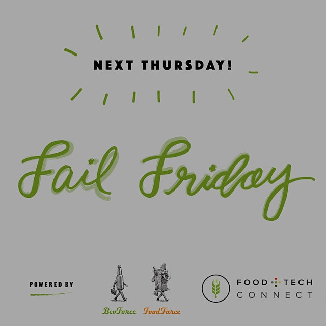 """Join us on June 2 for Fail Friday with ForceBrands. Hear stories of failure and lessons learned ..."