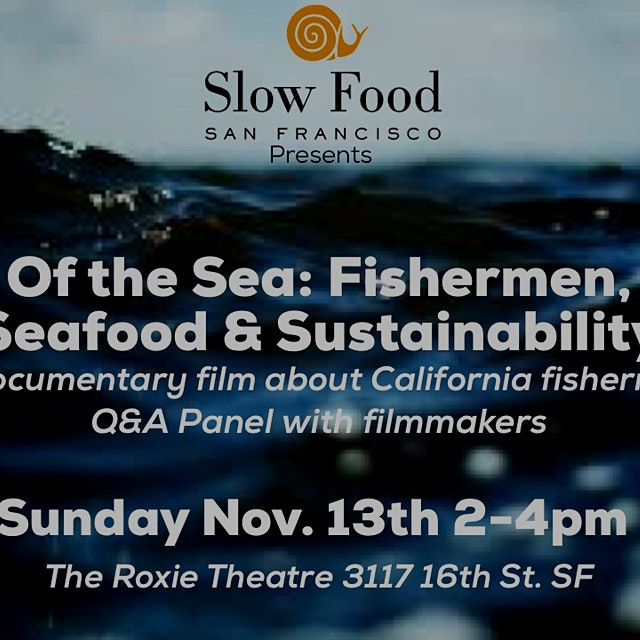 """Buy tickets to OF THE SEA: FISHERMAN, SEAFOOD, SUSTAINABILITY at Roxie Theater on Sunday, Novemb..."