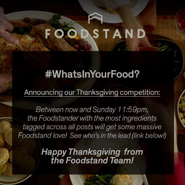 Happy Thanksgiving Foodstanders! Check www.thefoodstand.com/contest/whatsinyourfood to see who's ...
